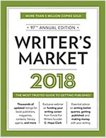 Writer\'s Market 2018: The Most Trusted Guide to Getting Published
