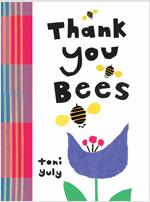 Thank You, Bees (Hardcover)