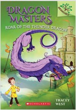 Dragon Masters #8:Roar of the Thunder Dragon (Paperback)
