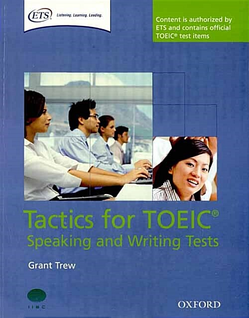 Tactics for TOEIC (R) Speaking and Writing Tests: Pack : Tactics-focused preparation for the TOEIC (R) Speaking and Writing Tests (Package)