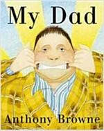 My Dad (Board Book)