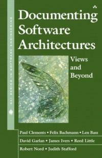 Documenting software architectures : views and beyond