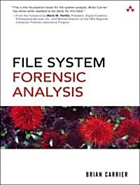File System Forensic Analysis (Paperback)