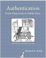 Authentication: From Passwords to Public Keys (Paperback)