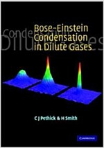 Bose-Einstein Condensation in Dilute Gases (Paperback)