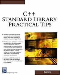 C++ Standard Library Practical Tips (Paperback, CD-ROM)