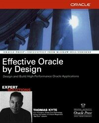 Effective Oracle by design: design and build high-performance Oracle applications
