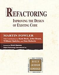 Refactoring: Improving the Design of Existing Code (Hardcover)