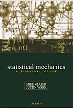 Statistical Mechanics : A Survival Guide (Paperback)