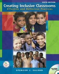 Creating inclusive classrooms : effective and reflective practices 6th ed
