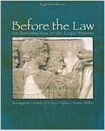 Before the Law: An Introduction to the Legal Process (Paperback, 8)