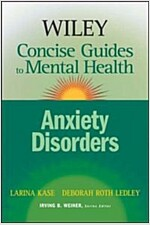 Wiley Concise Guides to Mental Health: Anxiety Disorders (Paperback)