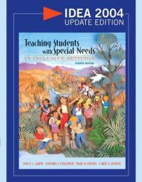 Teaching students with special needs in inclusive settings 4th ed, IDEA 2004 update ed