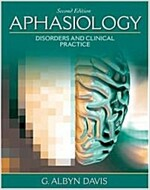 Aphasiology: Disorders and Clinical Practice (Paperback, 2, Revised)