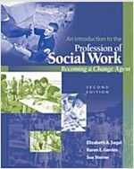 An Introduction to the Profession of Social Work (Paperback, 2nd)