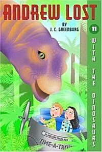 [중고] Andrew Lost #11: With the Dinosaurs (Paperback)