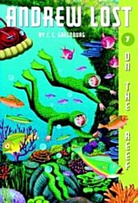 Andrew Lost #7: On the Reef (Paperback)