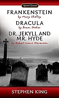 Frankenstein, Dracula, Dr. Jekyll and Mr. Hyde (Mass Market Paperback)
