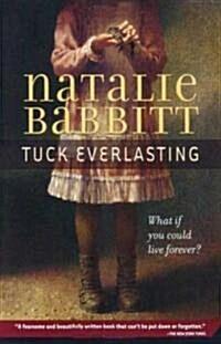Tuck Everlasting (Paperback)