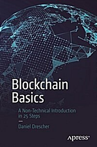Blockchain Basics: A Non-Technical Introduction in 25 Steps (Paperback)
