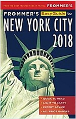 Frommer\'s Easyguide to New York City 2018