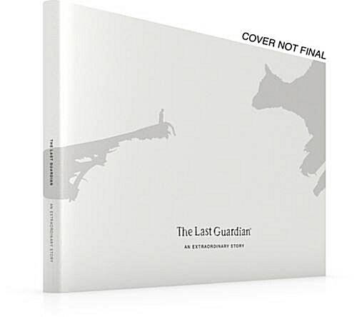 The Last Guardian: An Extraordinary Story (Hardcover)