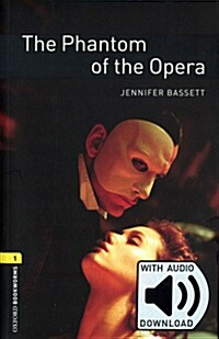 OBL 3E 1: The Phantom of the Opera (with MP3) (Paperback + MP3, 3rd Revised edition)