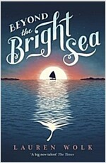 Beyond the Bright Sea (Paperback)