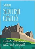 Scottish Castles : Scotland'S Most Dramatic Castles and Strongholds (Paperback)