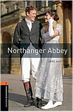 Oxford Bookworms Library: Level 2:: Northanger Abbey : Graded readers for secondary and adult learners (Paperback, 2 Revised edition)