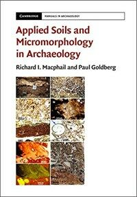 Applied Soils and Micromorphology in Archaeology (Hardcover)