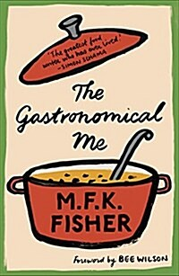 The Gastronomical Me (Paperback)