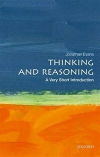 Thinking and Reasoning: A Very Short Introduction (Paperback)