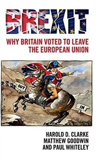 Brexit : Why Britain Voted to Leave the European Union (Hardcover)