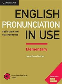 English Pronunciation in Use Elementary Book with Answers and Downloadable Audio (Package)