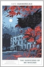The Suspicions of Mr. Whicher : Bloomsbury Modern Classics (Paperback, Special Edition)