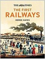 The First Railways : Historical Atlas of Early Railways (Hardcover)