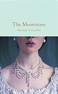 THE MOONSTONE (Hardcover)