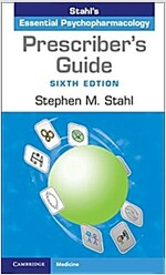 Prescriber's Guide : Stahl's Essential Psychopharmacology (Paperback, 6 Revised edition)
