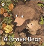 A Brave Bear (Paperback)