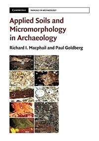 Applied Soils and Micromorphology in Archaeology (Paperback)