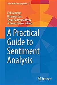 A practical guide to sentiment analysis [electronic resource]