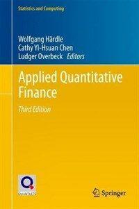 Applied quantitative finance [electronic resource] / 3rd ed