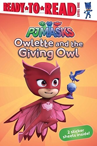 Owlette and the Giving Owl (Paperback)