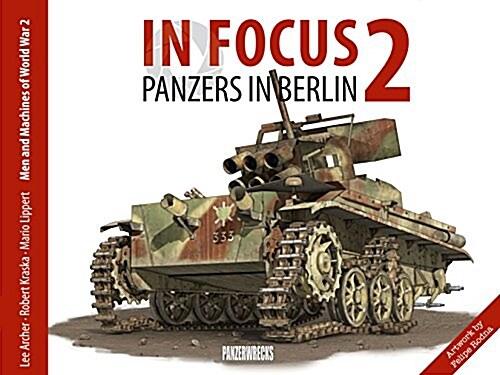 Panzers in Berlin 1945 (Hardcover)