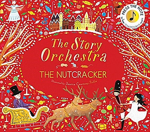The Story Orchestra: The Nutcracker (Hardcover, Sound Book)