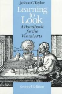 Learning to Look: A Handbook for the Visual Arts (Paperback, 2)
