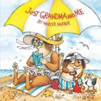 Just Grandma and Me (Little Critter) (Paperback, Random House)