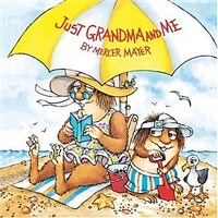 Just Grandma and Me (Little Critter) (Paperback, Random House)
