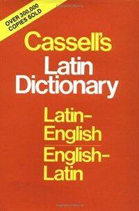 Cassell's Standard Latin Dictionary - Latin/English - English/Latin (Hardcover)